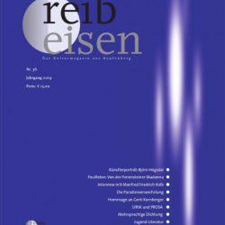 Literaturzeitschrift Reibeisen (IV): Der Bewahrer (Erzählung)